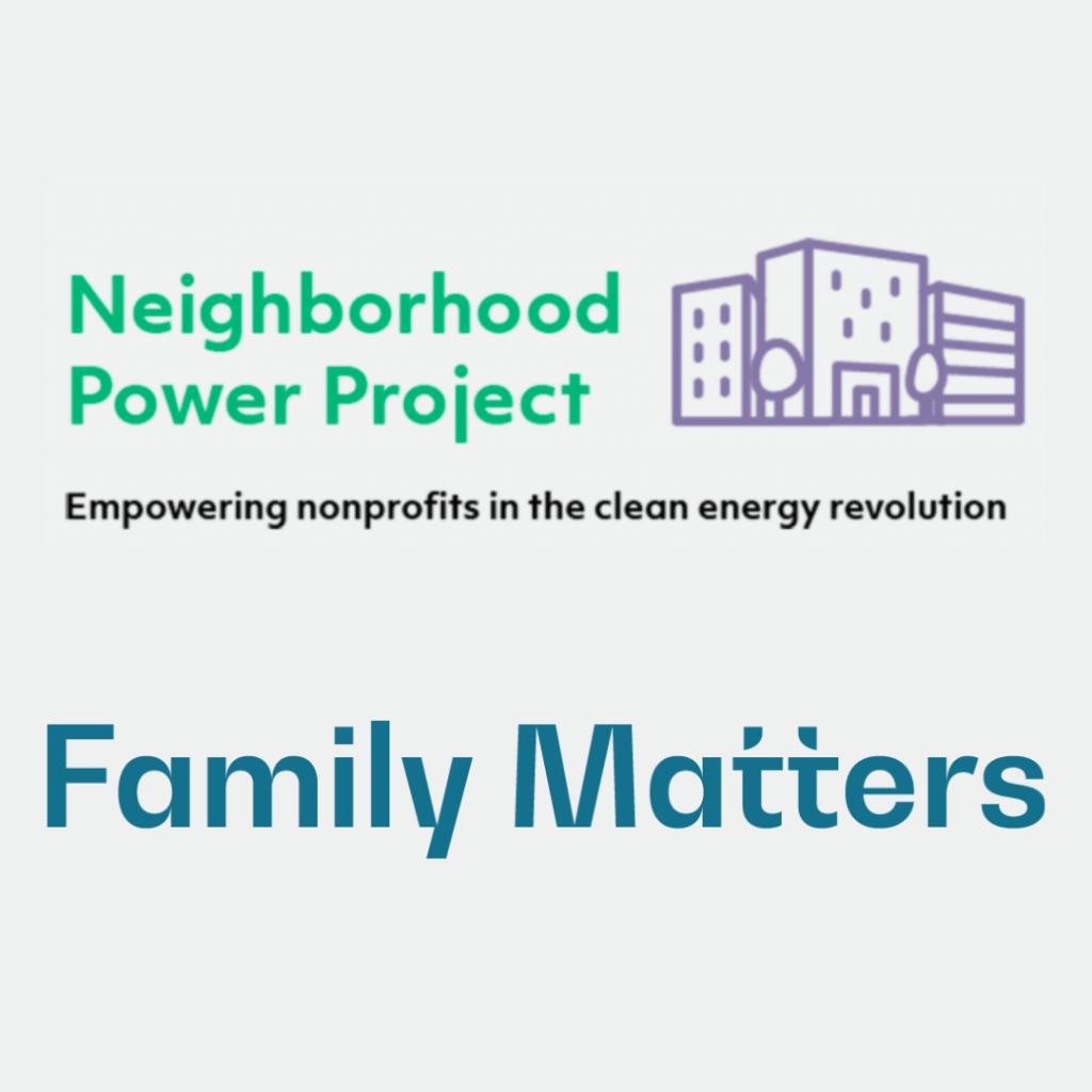 Neighborhood Power Project Case Study